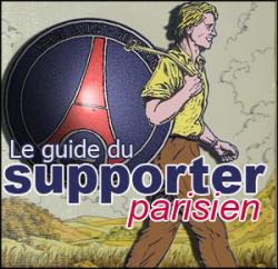 Pourquoi un Guide du supporter parisien ?